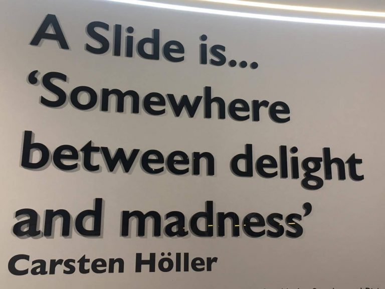 Quote on display at the Arcelormittal Orbit Slide, London