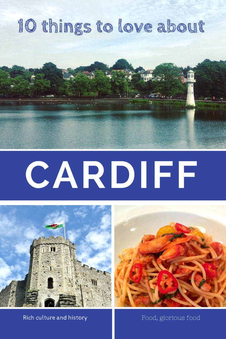 10 things to love about living in Cardiff