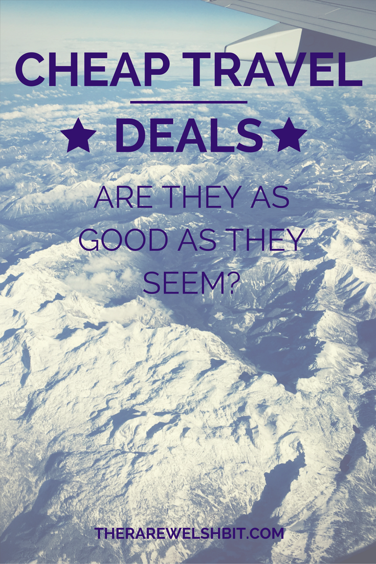 Cheap travel deals: are they as good as they seem?
