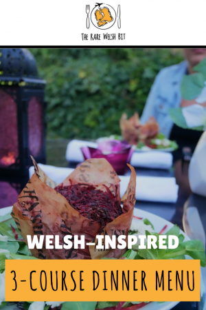 Looking for summer dinner party menu ideas? Take a look at this 3-course Welsh-themed dinner party menu for inspiration - the entire three courses can be prepared in less than one hour (excluding marinating time)! #dinnerparty #dinner #dinnermenu #dinnerpartyideas #welshfood #wales #summerdinnerparty #summerfoodideas